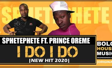 Sphetephete - I Do I Do feat Prince Oreme