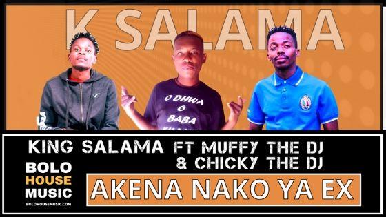 King Salama - Akena Nako Ya Ex