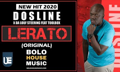Dosline x Da Louf Steering - Lerato ft Toolbox