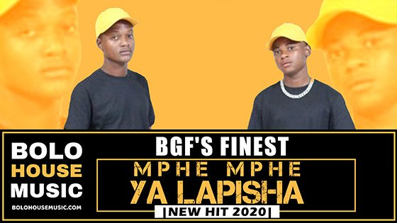 BGF's Finest - Mphe Mphe Ya Lapisha
