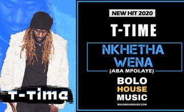 T Time - Nkhetha Wena