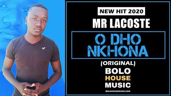 Mr Lacoste - O Dho Nkhona