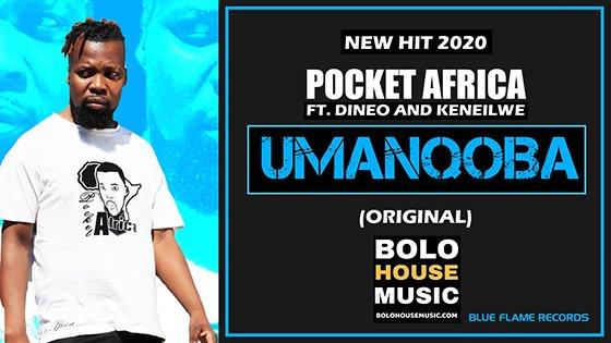 Pocket Africa - Umanqoba Ft Dineo x Keneilwe