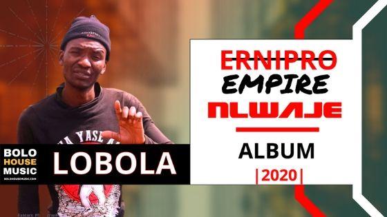 Lobola - Ernipro Empire