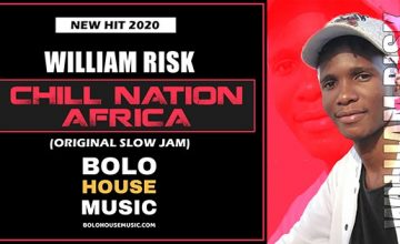 William Risk - Chill Nation Africa