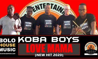 Koba Boys - Love Mama