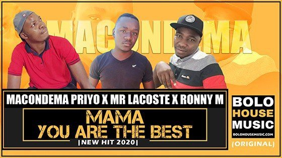 Macondema Priyo The DJ x Mr Lacoste - Mama You Are The Best