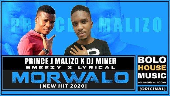 Prince J.Malizo x Smeezy x Lyrical x DJ Miner - Morwalo