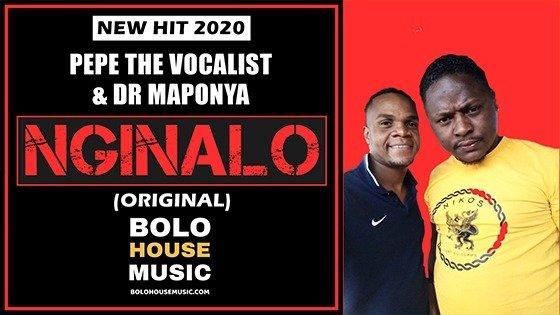 Pepe The Vocalist x Dr Maponya - Nginalo