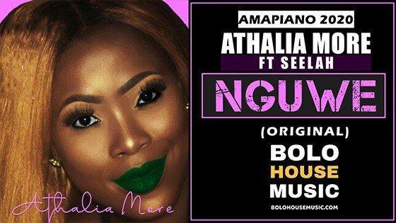 Athalia More - Nguwe feat Seelah