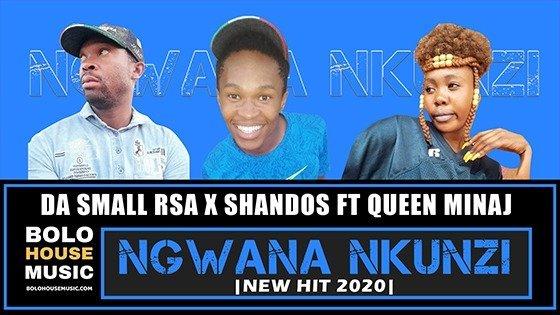 Da Small RSA x Shandos - Ngwana Nkunzi ft Queen Minaj