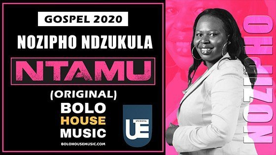 Nozipho Ndzukula - Ntamu