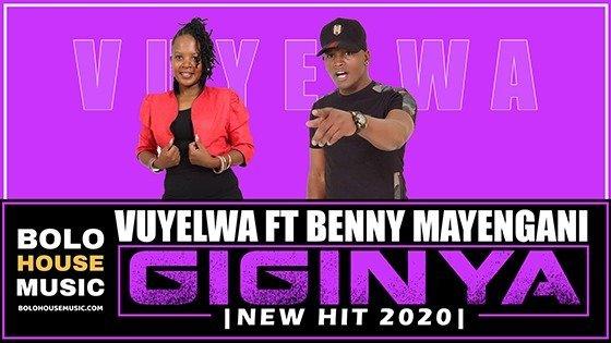 Vuyelwa ft Benny Mayengani - Giginya