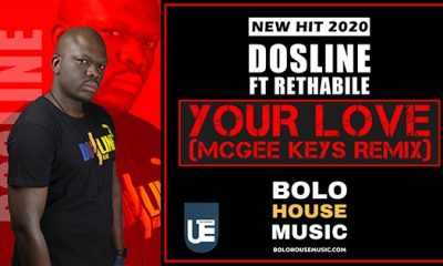 Dosline - Your Love Ft Rethabile (Mcgee Keys Remix)