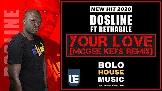 Dosline - Your Love Ft Rethabile (Mcgee Keys Remix)