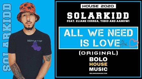 SolarKidd - All we need is Love