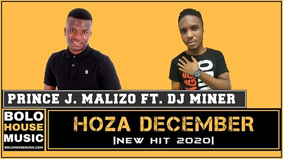 Prince J.Malizo - Hoza December feat DJ Miner