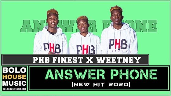 PHB Finest x Weetney - Answer Phone