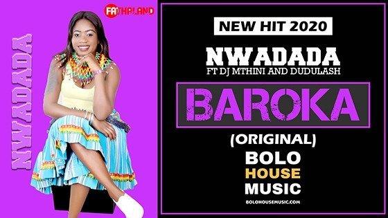 Nwadada - Baroka ft DJ Mthini x Dudulash