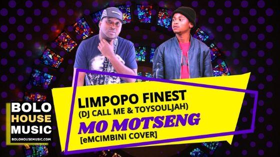 Dj Call Me & ToySouljah - Mo Motseng