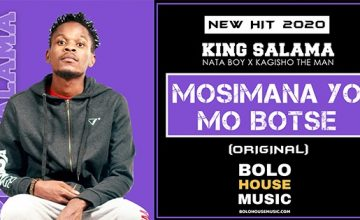 King Salama x Nata Boy x Kagisho The Man - Mosimana Yo Mo Botse