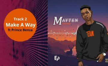 Mayten - Make A Way ft Prince Benza