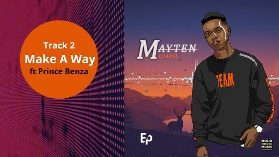 Mayten - Make A Way ft Prince Benza