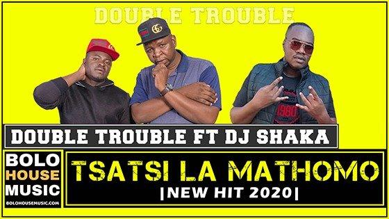 The Double Trouble - Tsatsi La Mathomo feat DJ Shaka