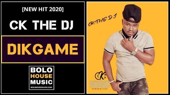 CK The Dj - Dikgame
