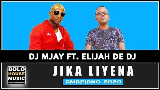DJ Mjay - Jika Liyena feat Elijah De DJ