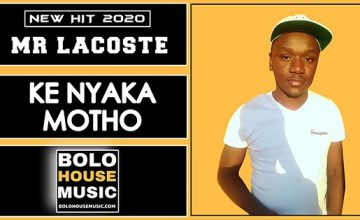 download mr lacoste - ke nyaka motho mp3