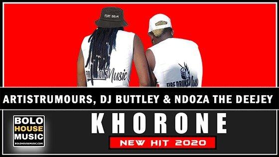 Artist Rumours, DJ Buttley x Ndoza The Deejey - Khorone