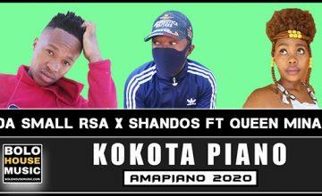 Da Small RSA x Shandos - Kokota Piano feat Queen Minaj
