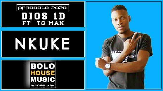 Dios 1D - Nkuke feat TS Man