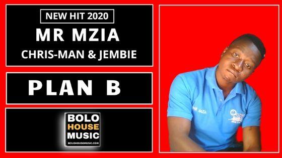 Mr Mzia - Plan B