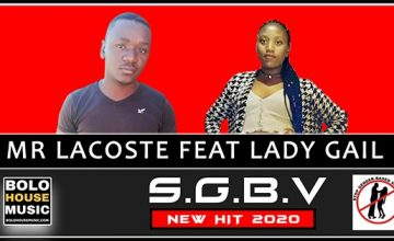 Mr Lacoste - S.G.B.V feat Lady Gail