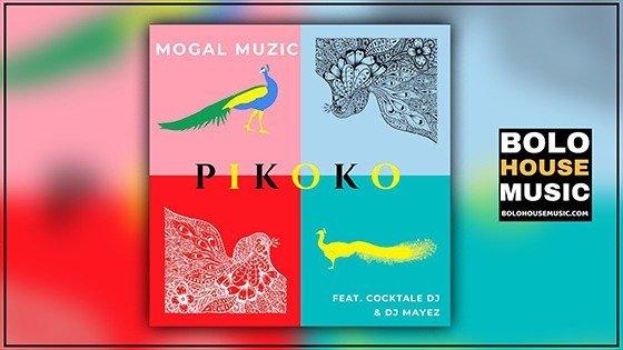 Mogal Muzic - Pikoko ft Cocktale DJ x DJ Mayez
