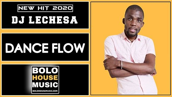 DJ Lechesa - Dance Flow