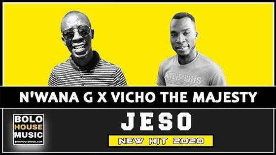 N'wana G x Vicho The Majesty - Jeso