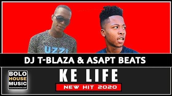 DJ T-Blaza x Asapt Beats - Ke Life