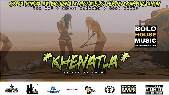 Oska Minda Ka Borena & Molatelo Music Construction - Khenatla