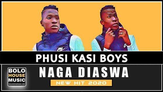 Phusi Kasi Boys - Naga Diaswa