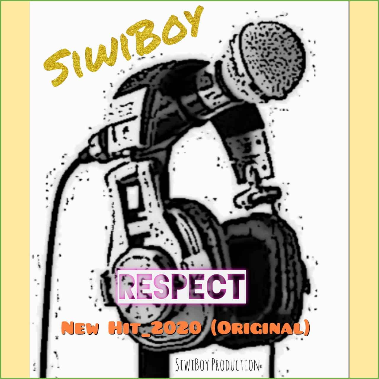 SiwiBoy - Respect
