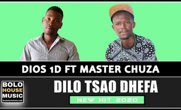 Dios 1D - Dilo Tsao Dhefa feat Master Chuza