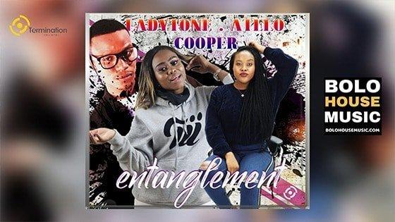 Ladytone x Atelo x Cooper - Entanglement
