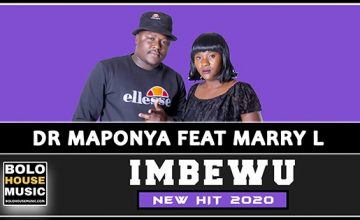 Dr Maponya - Imbewu Feat Marry L