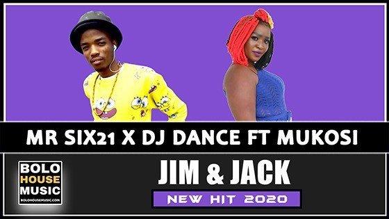Mr Six21 DJ Dance - Jim & Jack Feat Mukosi