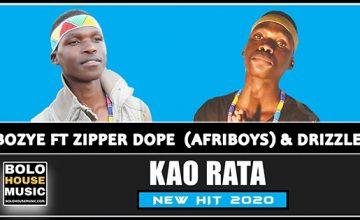 Bozye - Kao Rata ft Zipper Dope & Drizzle