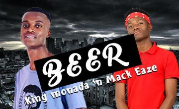 King Monada & Mack Eaze - Beer
