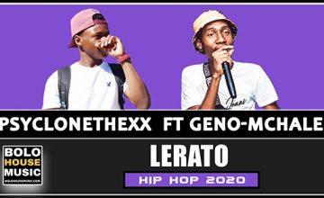 Psyclonethexx - Lerato Feat Geno-McHale